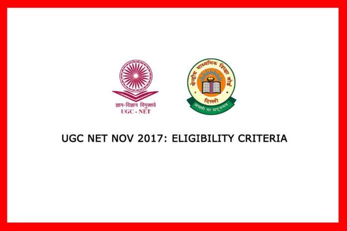 CBSE UGC NET NOV 2017 Eligibility
