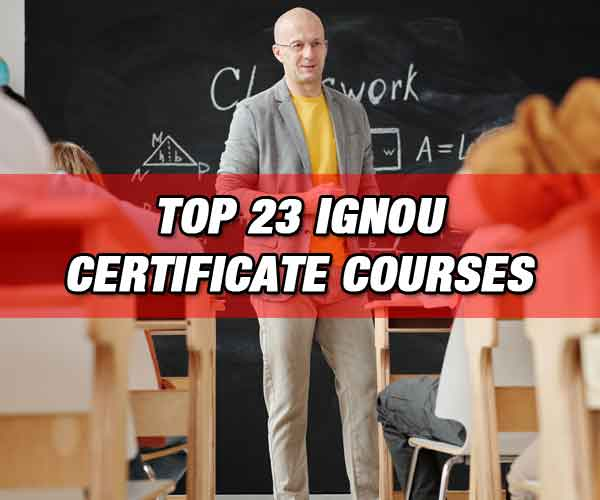 Top IGNOU Certificate Courses